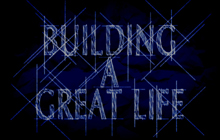 building-a-great-life.jpg
